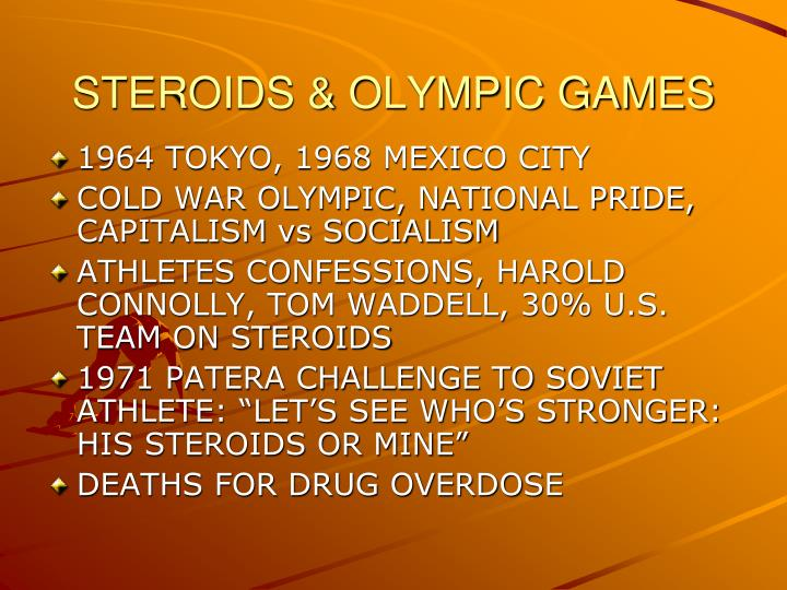 STEROIDS & OLYMPIC GAMES