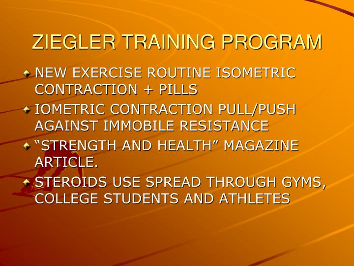 ZIEGLER TRAINING PROGRAM