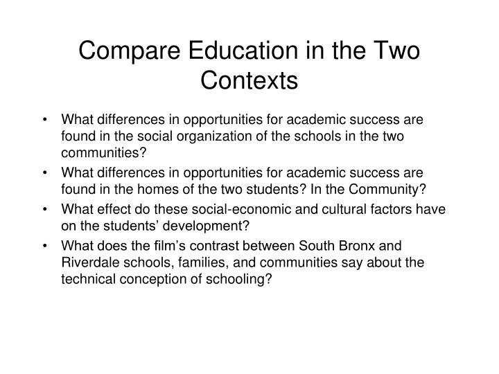 Compare Education in the Two Contexts
