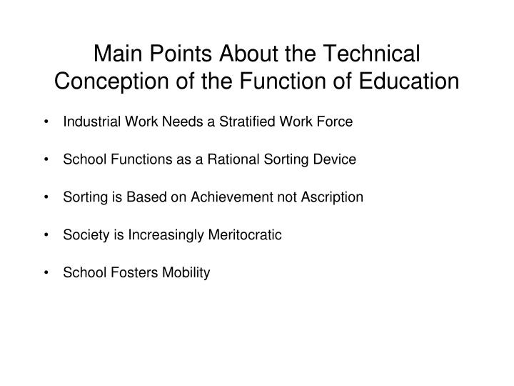 Main points about the technical conception of the function of education