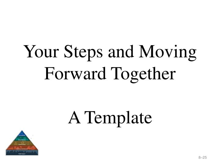 Your Steps and Moving Forward Together