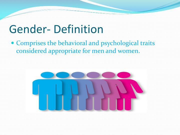 Gender- Definition