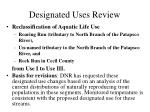 designated uses review