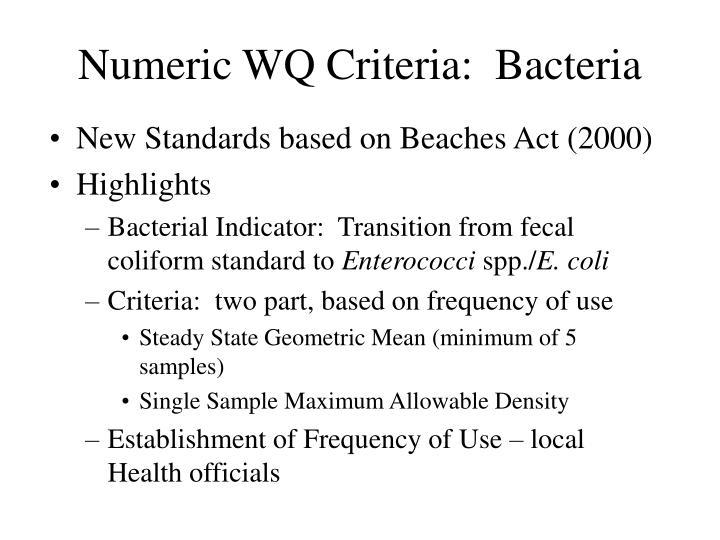 Numeric WQ Criteria:  Bacteria