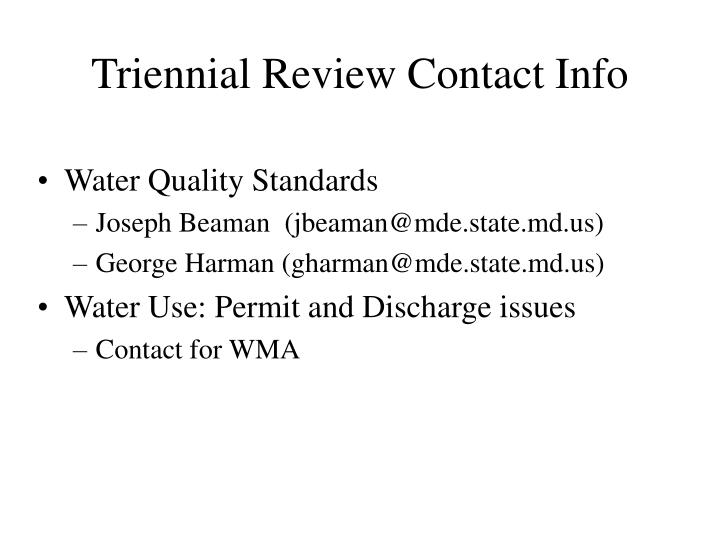 Triennial Review Contact Info