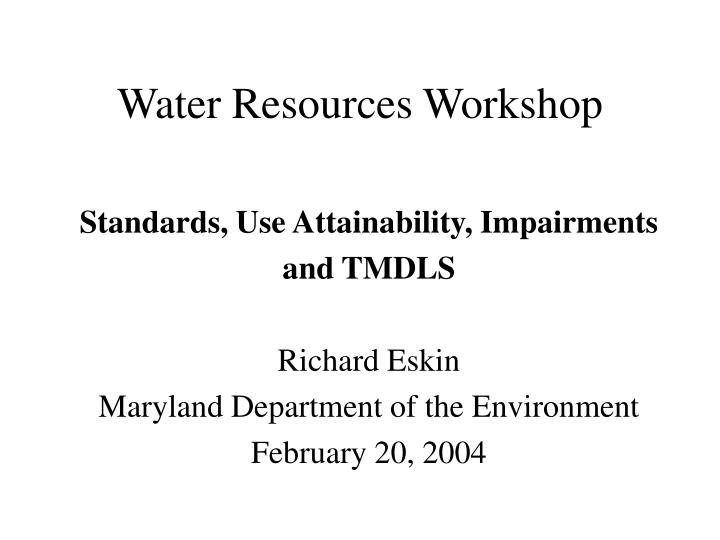 Water resources workshop
