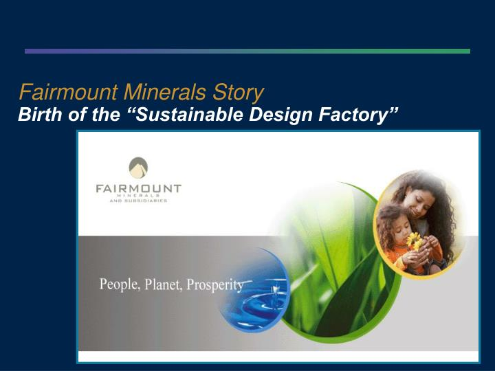 Fairmount Minerals Story