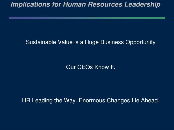 Implications for Human Resources Leadership