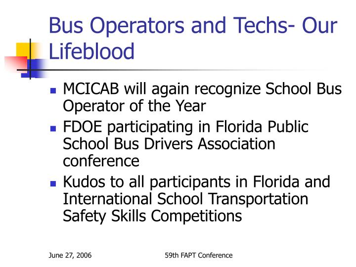 Bus Operators and Techs- Our Lifeblood