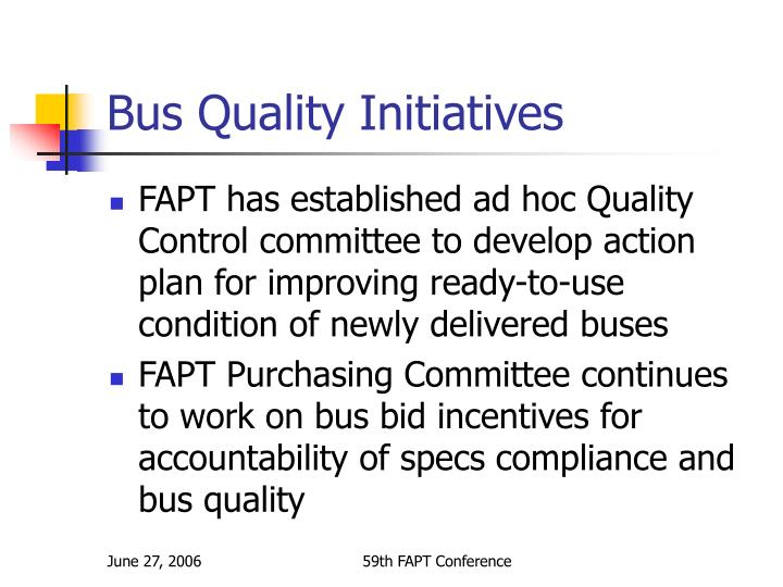 Bus Quality Initiatives