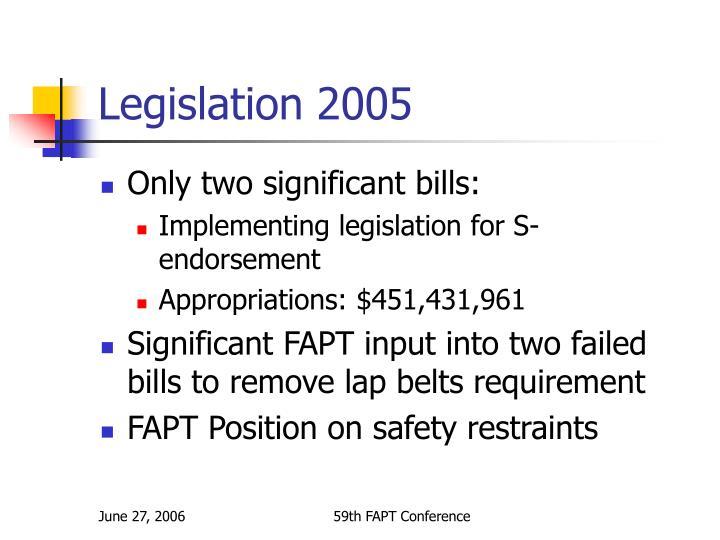 Legislation 2005