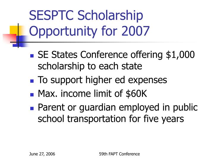 SESPTC Scholarship Opportunity for 2007
