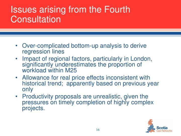 Issues arising from the Fourth Consultation
