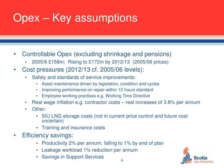 Opex – Key assumptions