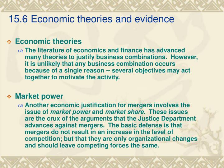 15.6Economic theories and evidence