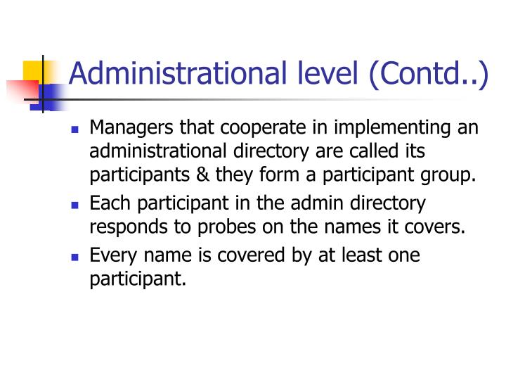 Administrational level (Contd..)