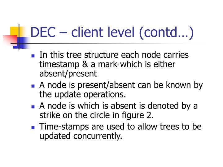 DEC – client level (contd…)