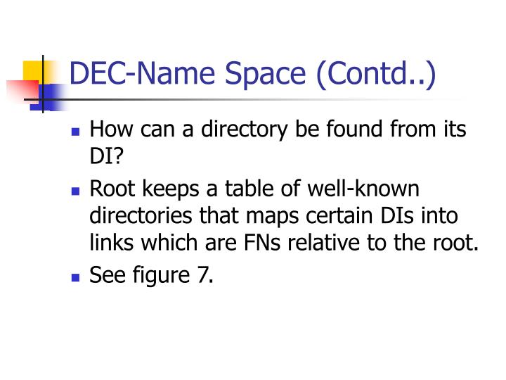 DEC-Name Space (Contd..)