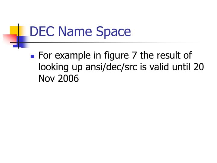 DEC Name Space