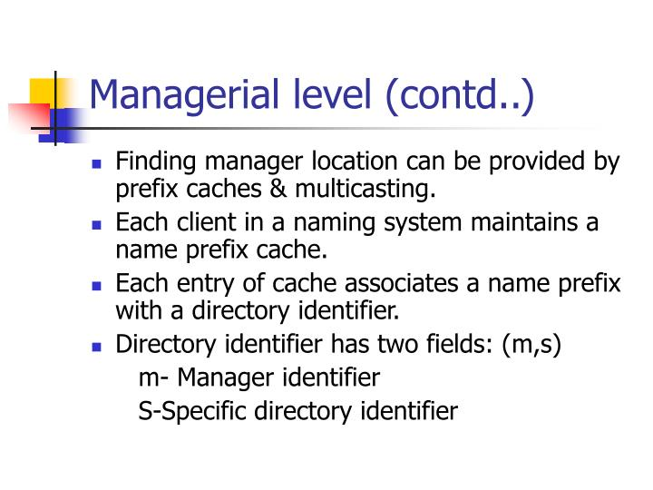 Managerial level (contd..)