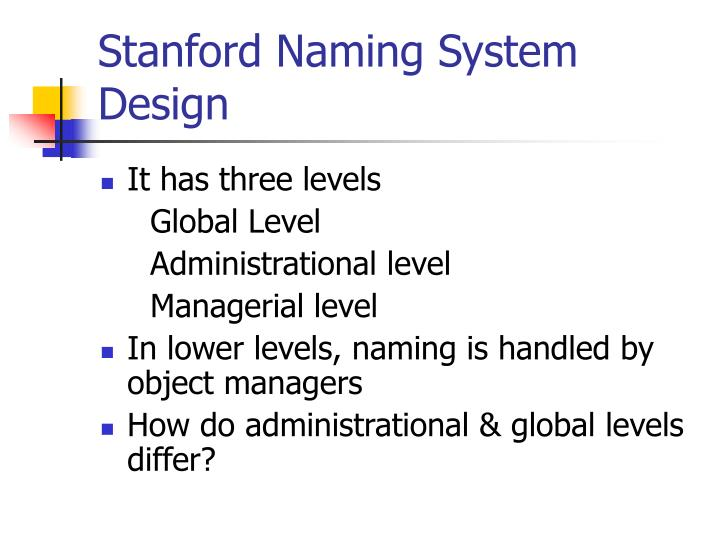 Stanford Naming System Design