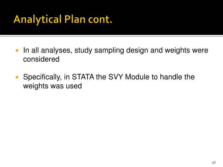 Analytical Plan cont.