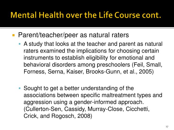 Mental Health over the Life Course cont.