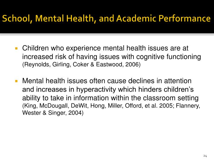 School, Mental Health, and Academic Performance