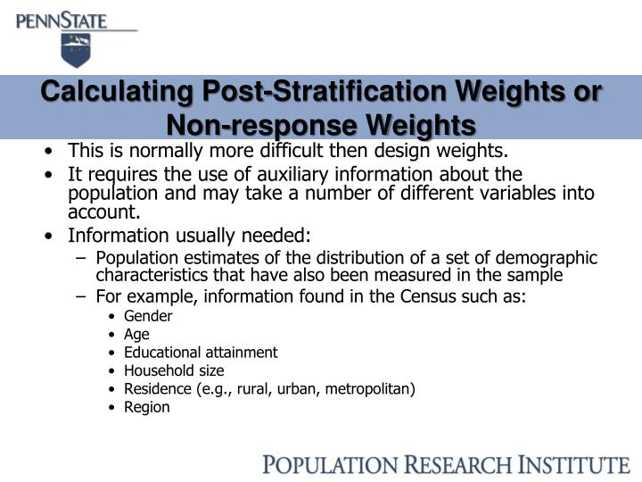 Calculating Post-Stratification Weights or Non-response Weights
