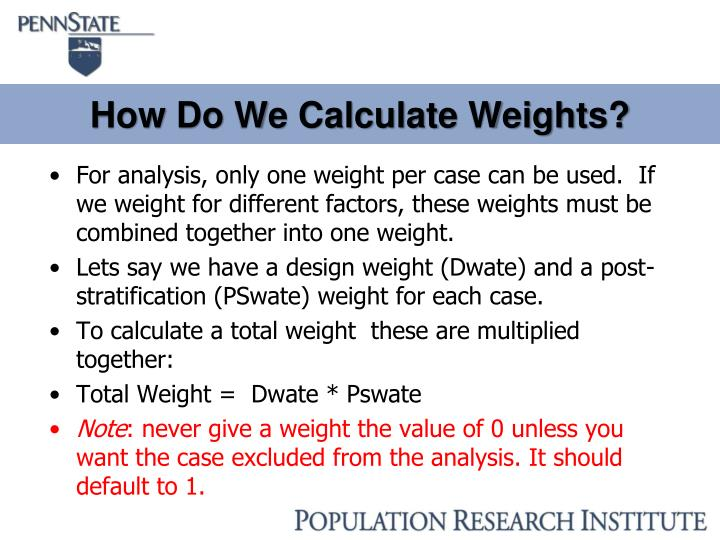 How Do We Calculate Weights?