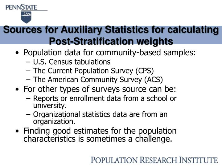 Sources for Auxiliary Statistics for calculating Post-Stratification weights