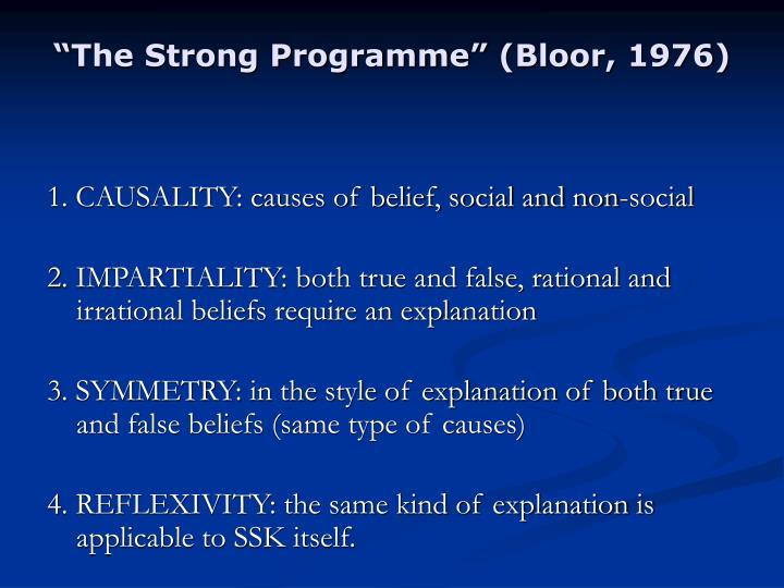 """The Strong Programme"" (Bloor, 1976)"