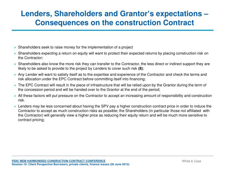 Lenders, Shareholders and Grantor's expectations – Consequences on the