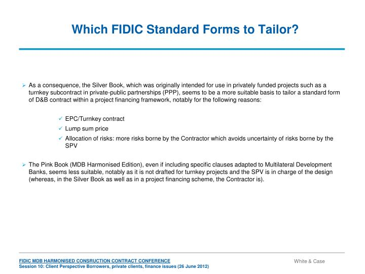 Which FIDIC Standard Forms to Tailor?