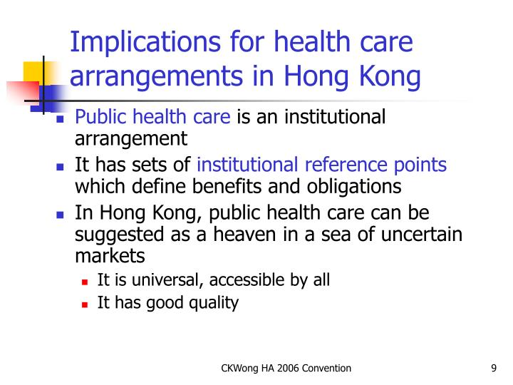 Implications for health care arrangements in Hong Kong