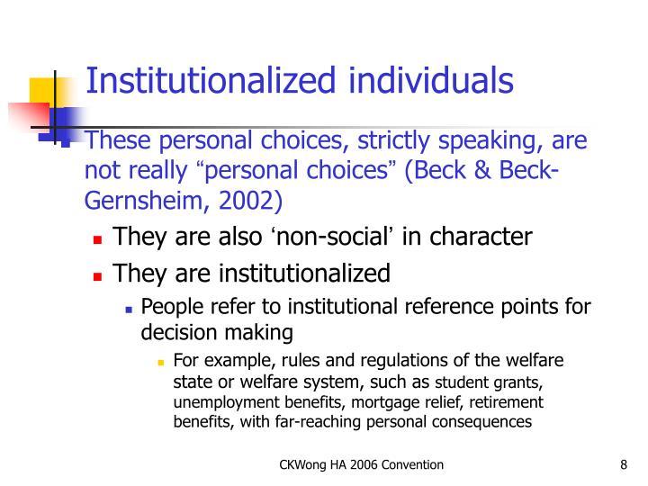 Institutionalized individuals