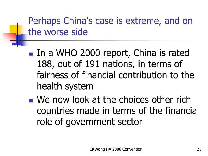 Perhaps China