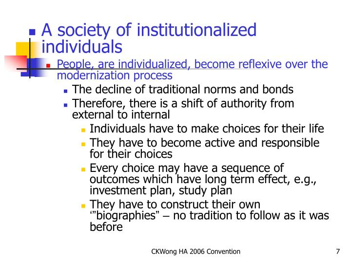 A society of institutionalized individuals