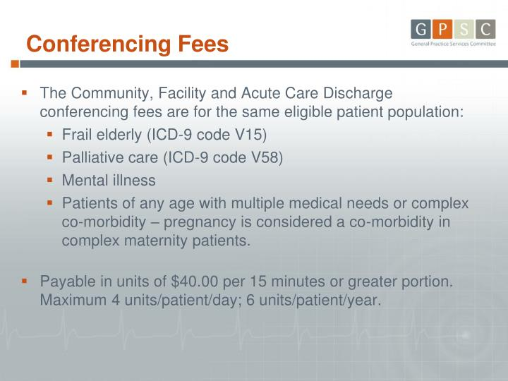 Conferencing Fees