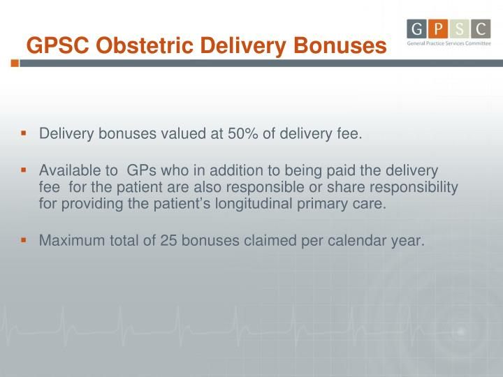 GPSC Obstetric Delivery Bonuses