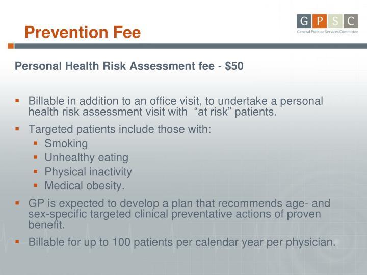 Prevention Fee