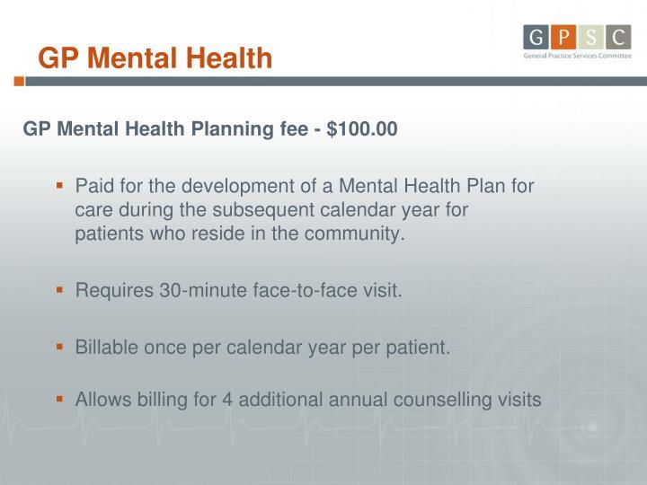 GP Mental Health Planning fee - $100.00
