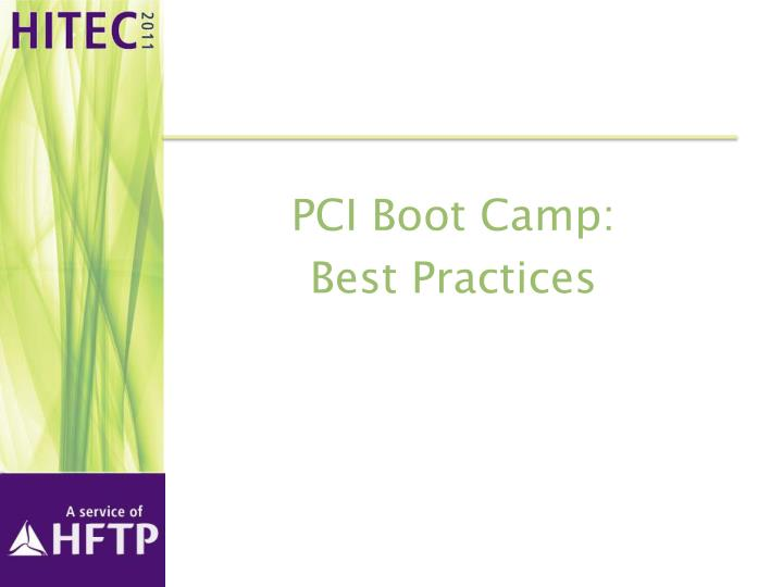 PCI Boot Camp: