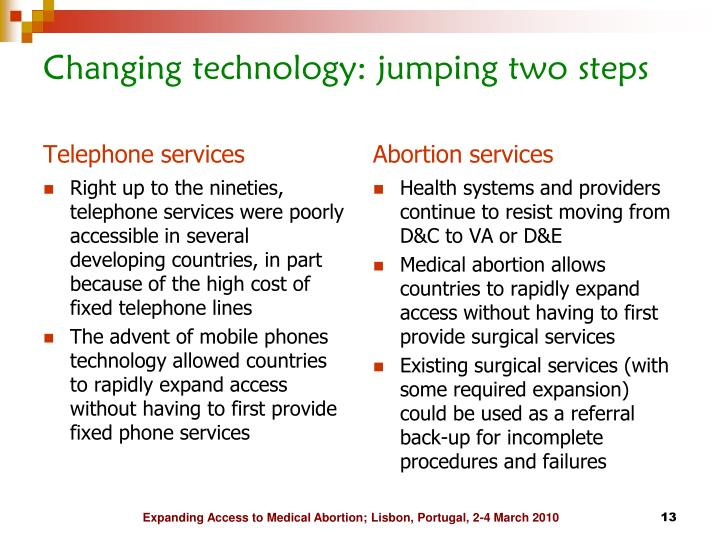 Changing technology: jumping two steps