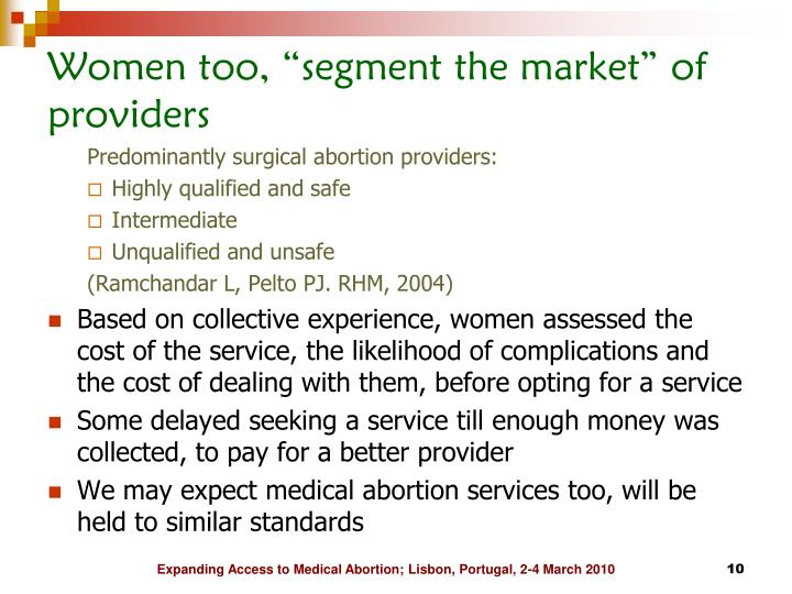 "Women too, ""segment the market"" of providers"