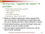 women too segment the market of providers