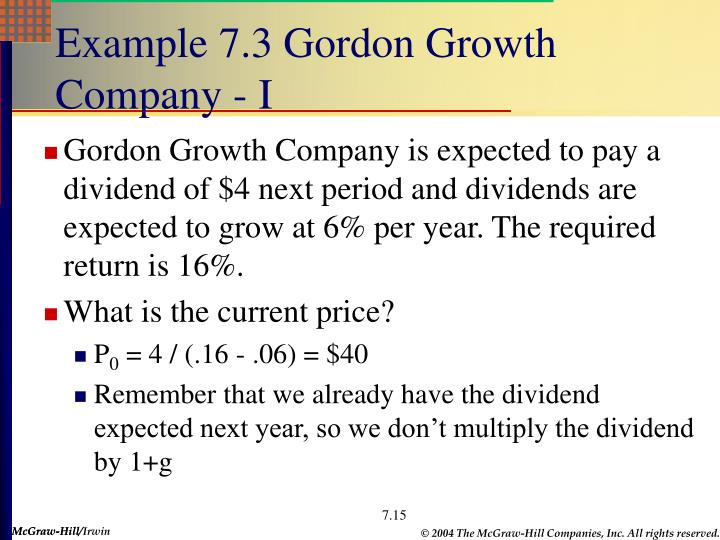 Example 7.3 Gordon Growth Company - I