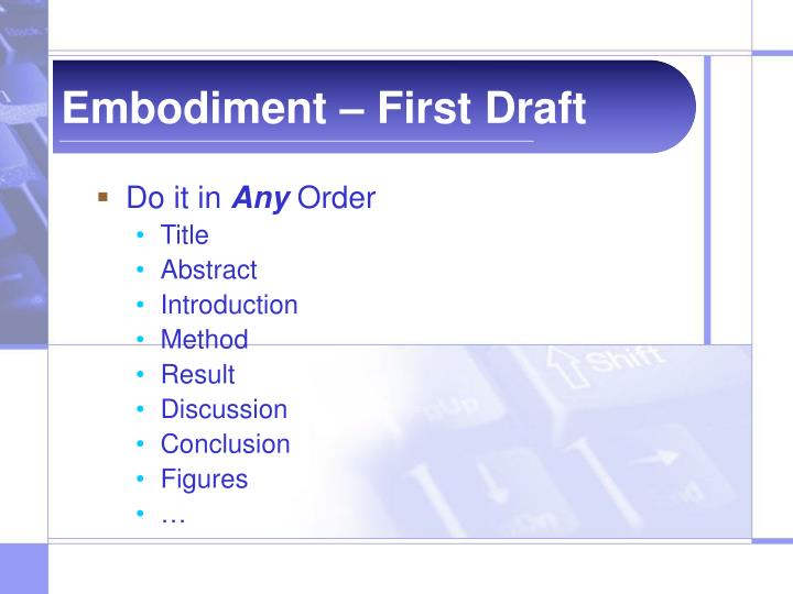 Embodiment – First Draft