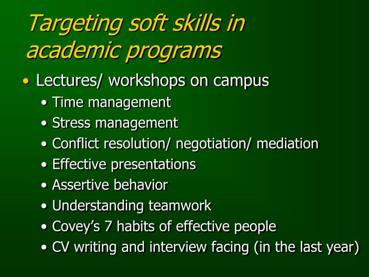 Targeting soft skills in academic programs