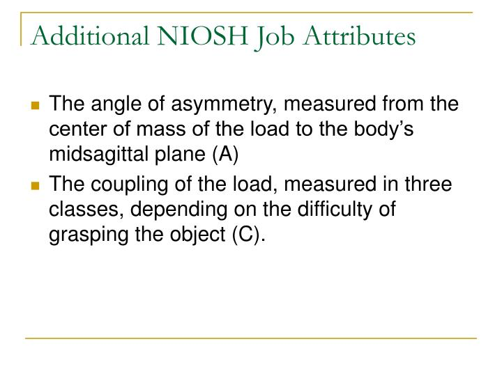Additional NIOSH Job Attributes
